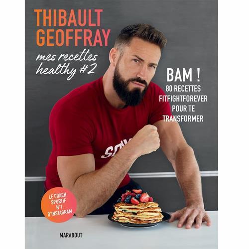 Librairie - Musique Hachette Thibault Geoffray - Mes recettes Healthy 2