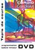 Cardiocoaching DVD Tapis de course programme minceur